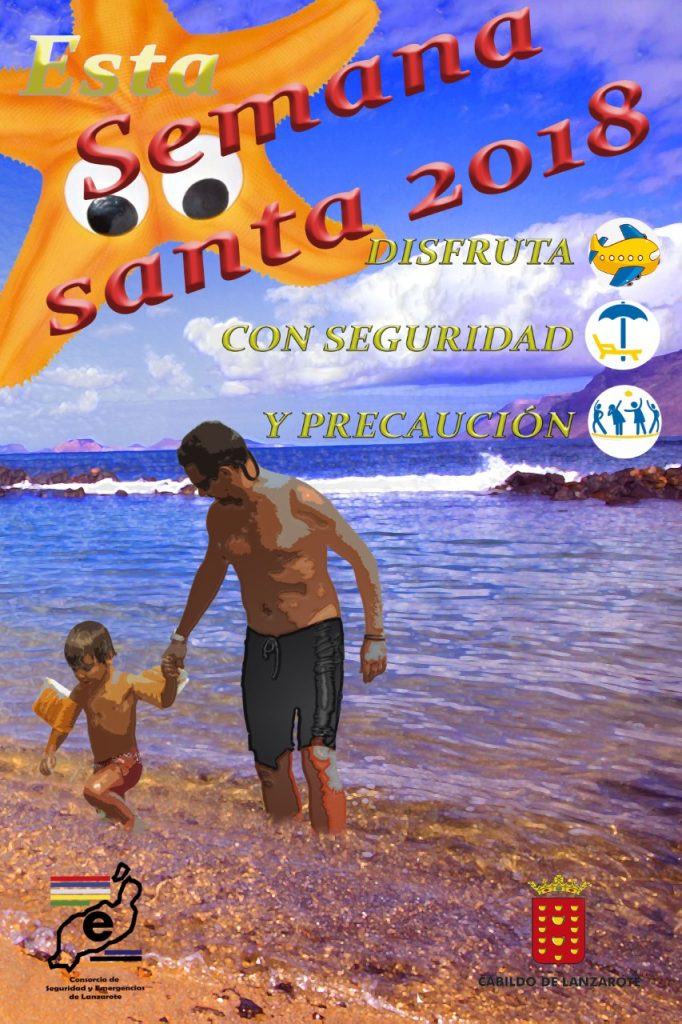 El Consorcio de Seguridad y Emergencias lanza la campaña ¡Disfruta en Semana Santa de Lanzarote!